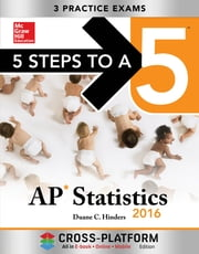 5 Steps to a 5 AP Statistics 2016, Cross-Platform Edition ebook by Hinders