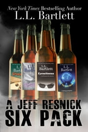 A Jeff Resnick Six Pack ebook by L.L. Bartlett