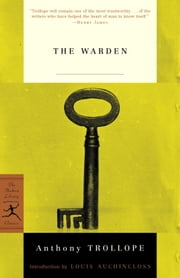 The Warden ebook by Louis Auchincloss, Anthony Trollope