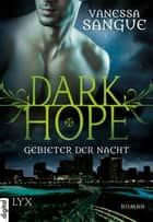 Dark Hope - Gebieter der Nacht ebook by Vanessa Sangue