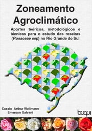 Zoneamento Agroclimático ebook by Kobo.Web.Store.Products.Fields.ContributorFieldViewModel
