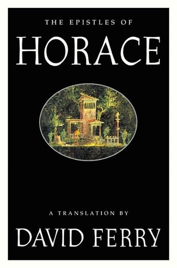 The Epistles of Horace ebook by Horace