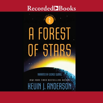 A Forest Of Stars Audiobook By Kevin J Anderson 9781440781018