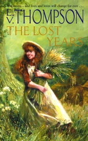 The Lost Years ebook by E. V. Thompson