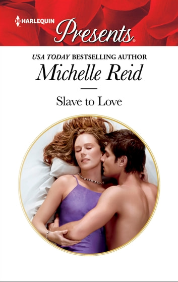Slave to Love ebook by Michelle Reid
