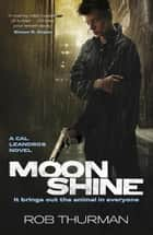 Moonshine ebook by Rob Thurman