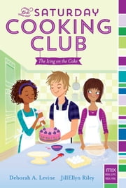 The Icing on the Cake ebook by Deborah A. Levine,JillEllyn Riley