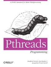PThreads Programming - A POSIX Standard for Better Multiprocessing ebook by Buttlar,Farrell,Nichols