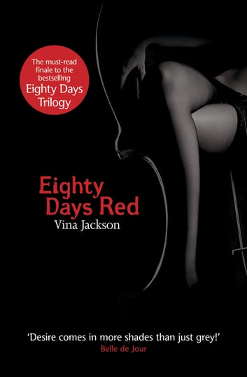 Eighty Days Red ebook by Vina Jackson