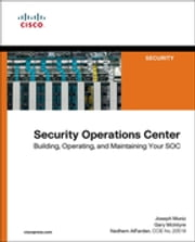 Security Operations Center - Building, Operating, and Maintaining your SOC ebook by Joseph Muniz, Gary McIntyre, Nadhem AlFardan