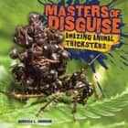 Masters of Disguise - Amazing Animal Tricksters audiobook by Rebecca L. Johnson