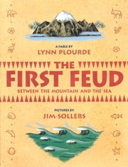 The First Feud ebook by Lynn Plourde