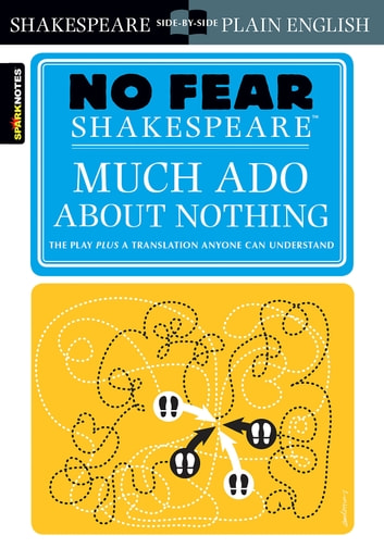 Much Ado About Nothing (No Fear Shakespeare) ebook by SparkNotes