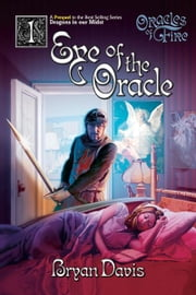 Eye of the Oracle ebook by Bryan Davis