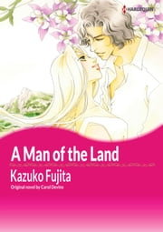A MAN OF THE LAND - Harlequin Comics ebook by Carol Devine