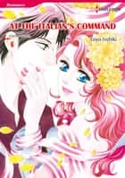 At the Italian's Command (Harlequin Comics) - Harlequin Comics ebook by Cathy Williams, Toyo Isshiki