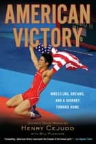 American Victory ebook by Henry Cejudo,Bill Plaschke