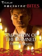 Salvation of the Damned ebook by Theresa Meyers