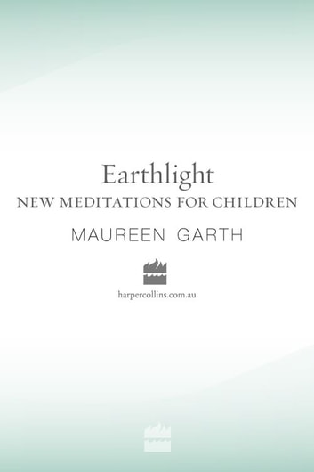 Earthlight New Meditations For Children ebook by Maureen Garth