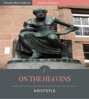 On the Heavens (Illustrated Edition) ebook by Aristotle