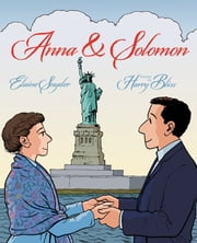 Anna & Solomon ebook by Elaine Snyder,Harry Bliss