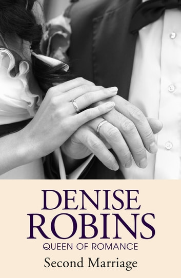 Second Marriage ebook by Denise Robins