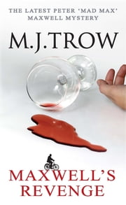 Maxwell's Revenge ebook by M.J. Trow