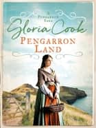 Pengarron Land ebook by Gloria Cook