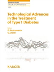 Technological Advances in the Treatment of Type 1 Diabetes ebook by Bruttomesso, D.