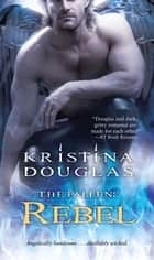 Rebel ebook by Kristina Douglas