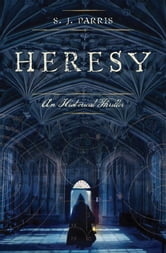 Heresy ebook by S.J. Parris
