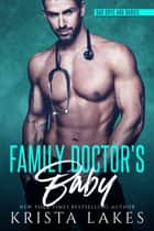 Family Doctor's Baby ebook by Krista Lakes