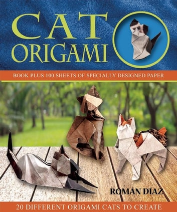 Cat Origami ebook by Roman Diaz