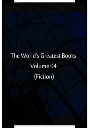 The World's Greatest Books Volume 04 (Fiction) ebook by Hammerton and Mee