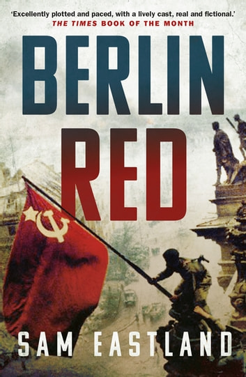 Berlin Red ebook by Sam Eastland
