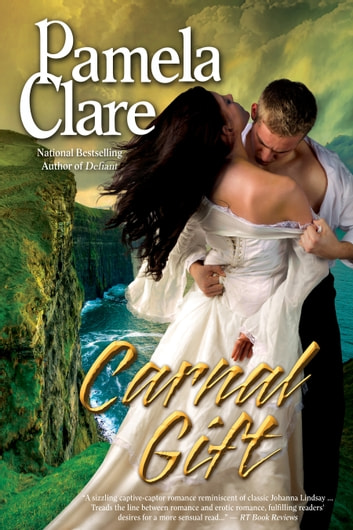 Carnal Gift ebook by Pamela Clare