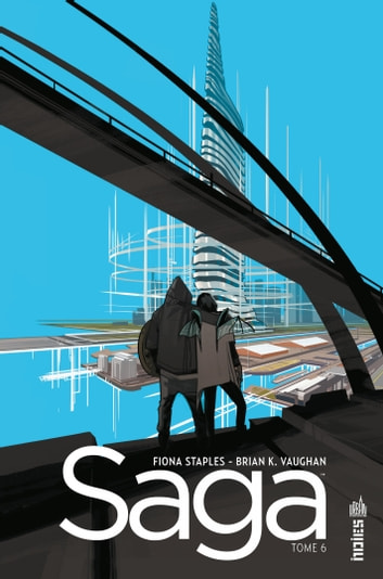 Saga - Tome 6 ebook by Brian K. Vaughan,Fiona Staples