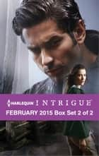 Harlequin Intrigue February 2015 - Box Set 2 of 2 ebook by Angi Morgan,Janie Crouch,Harlequin