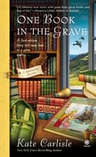 One Book in the Grave ebook by Kate Carlisle
