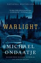Warlight - A novel 電子書 by Michael Ondaatje