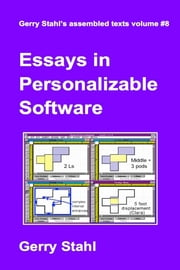 Essays in Personalizable Software ebook by Gerry Stahl