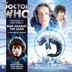 War Against the Laan Audiolibro by Nicholas Briggs, Tom Baker, Mary Tamm