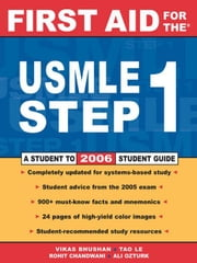 First Aid for the USMLE Step 1: 2006 ebook by Bhushan, Vikas
