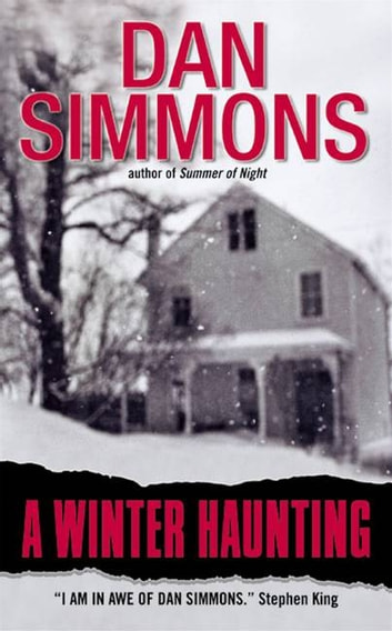 A Winter Haunting ebook by Dan Simmons