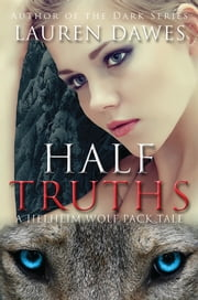 Half Truths ebook by Lauren Dawes