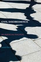 Civil Disobedience ebook by Lewis Perry