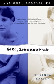 Girl, Interrupted ebook by Susanna Kaysen