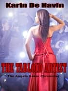 The Tabloid Artist-Book Two of Teaching Celebrity (Sweet Contemporary Romance) ebook by Karin De Havin