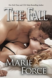 The Fall ebook by Marie Force