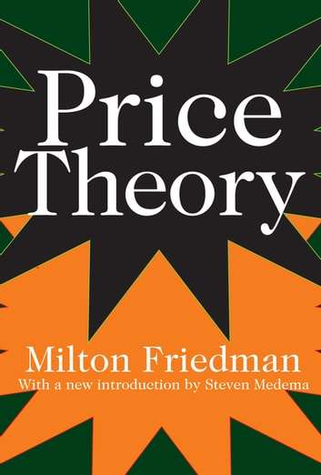 Price Theory ebook by Milton Friedman